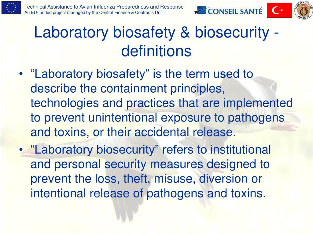 Laboratory biosafety