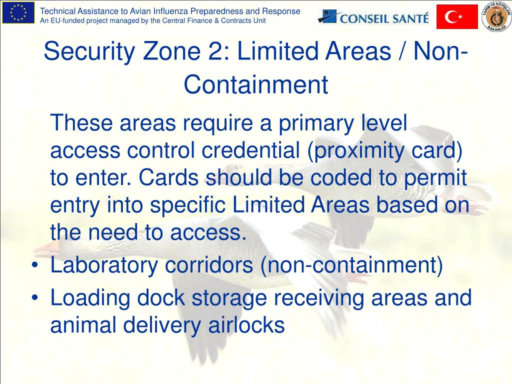 Security Zone 2: Limited Areas / Non-Containment
