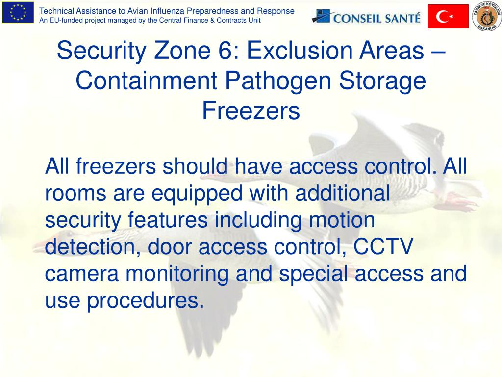 Security Zone 6: Exclusion Areas – Containment Pathogen Storage Freezers