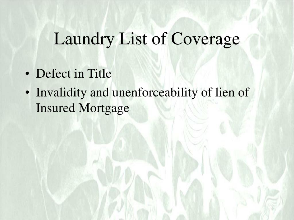 Laundry List of Coverage
