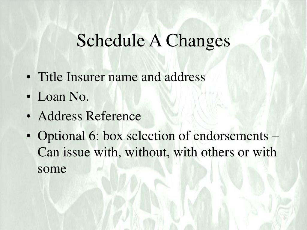 Schedule A Changes