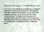 survey coverage covered risk 2 c