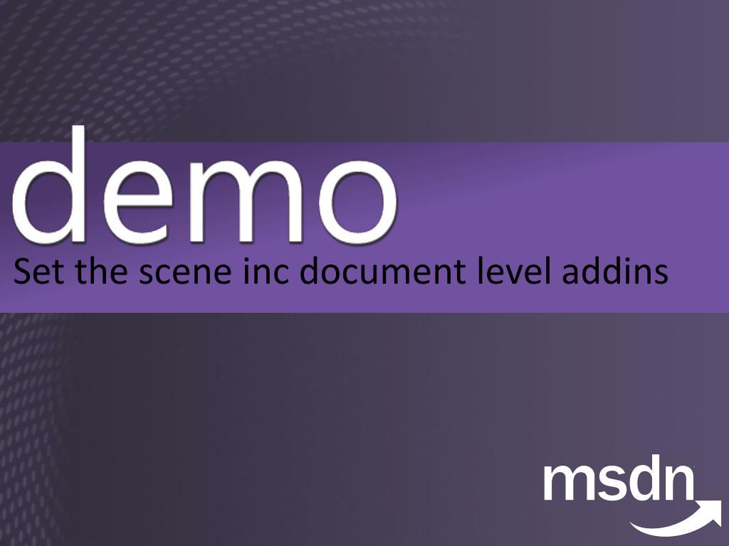Set the scene inc document level
