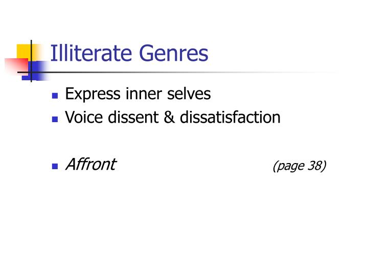 Illiterate Genres