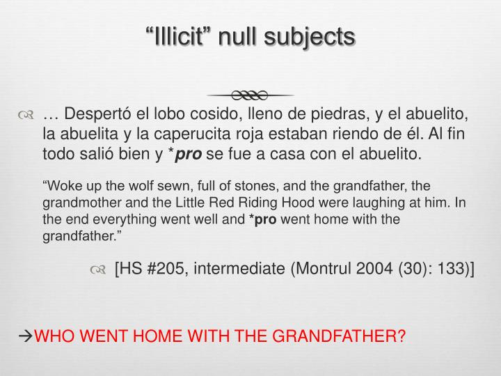 """""""Illicit"""" null subjects"""