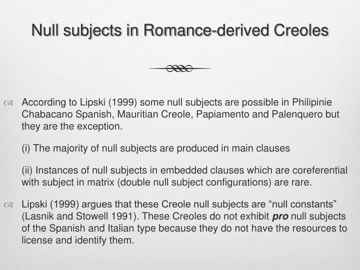 Null subjects in Romance-derived Creoles