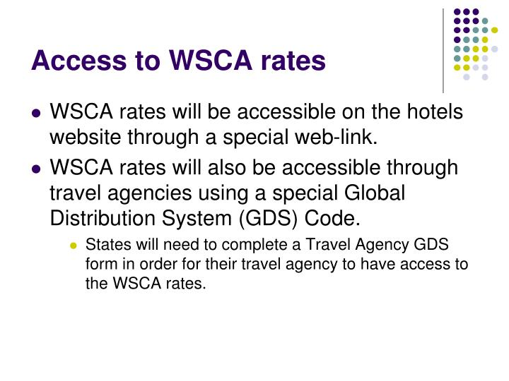 Access to WSCA rates
