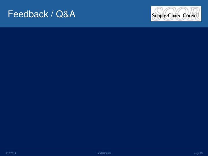 Feedback / Q&A