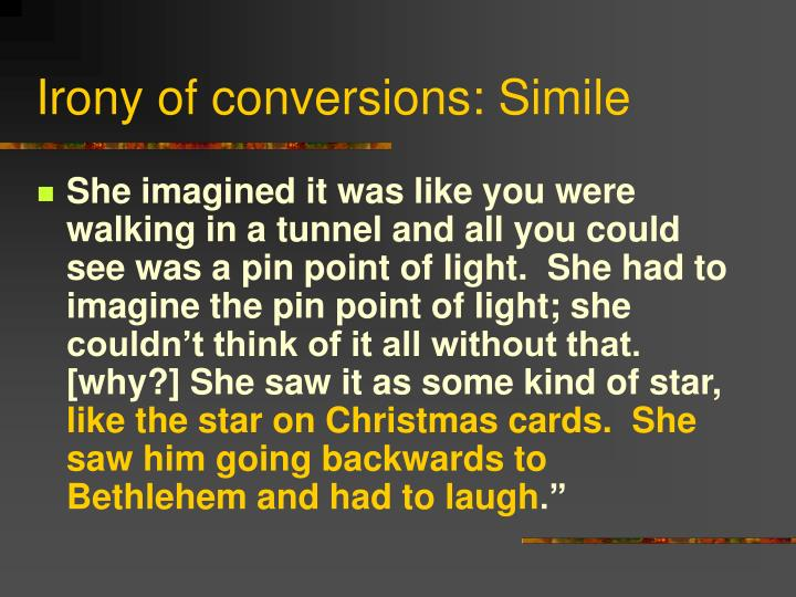 Irony of conversions: Simile
