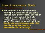 irony of conversions simile
