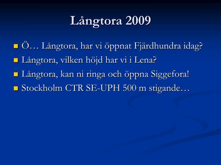 Långtora 2009