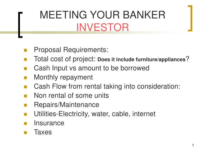 Meeting your banker investor