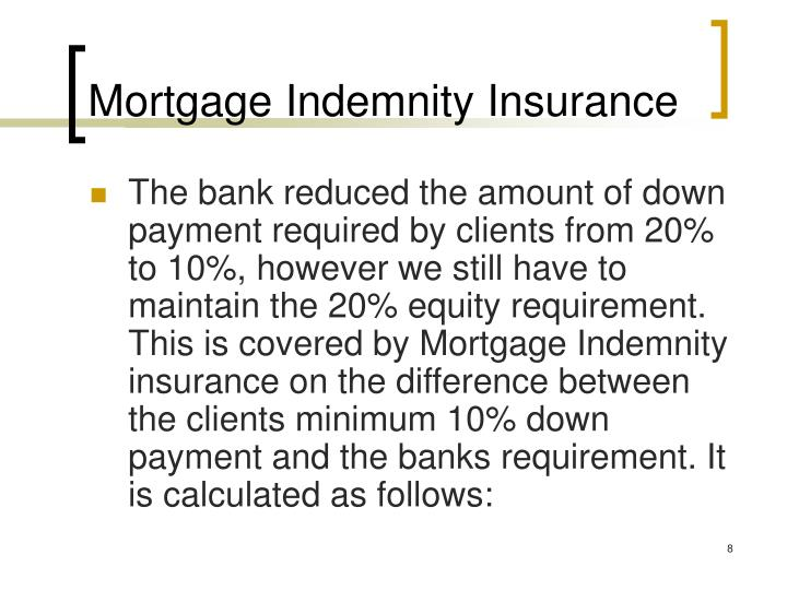 Mortgage Indemnity Insurance