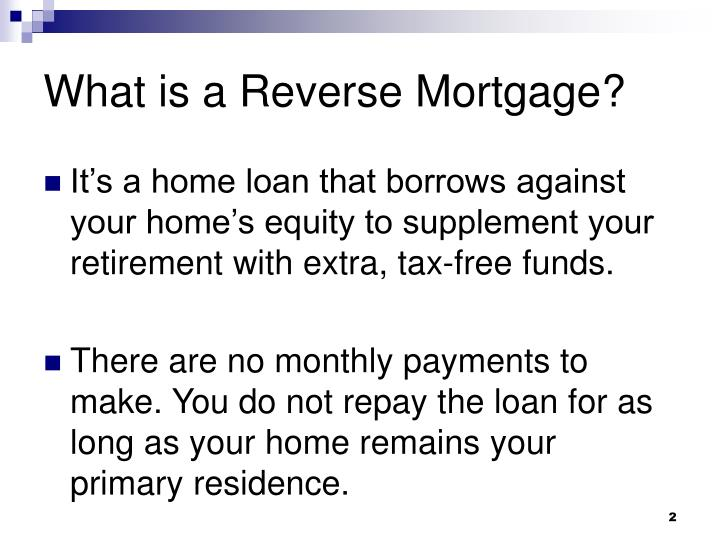 PPT - Revers... Reverse Mortgage Loan