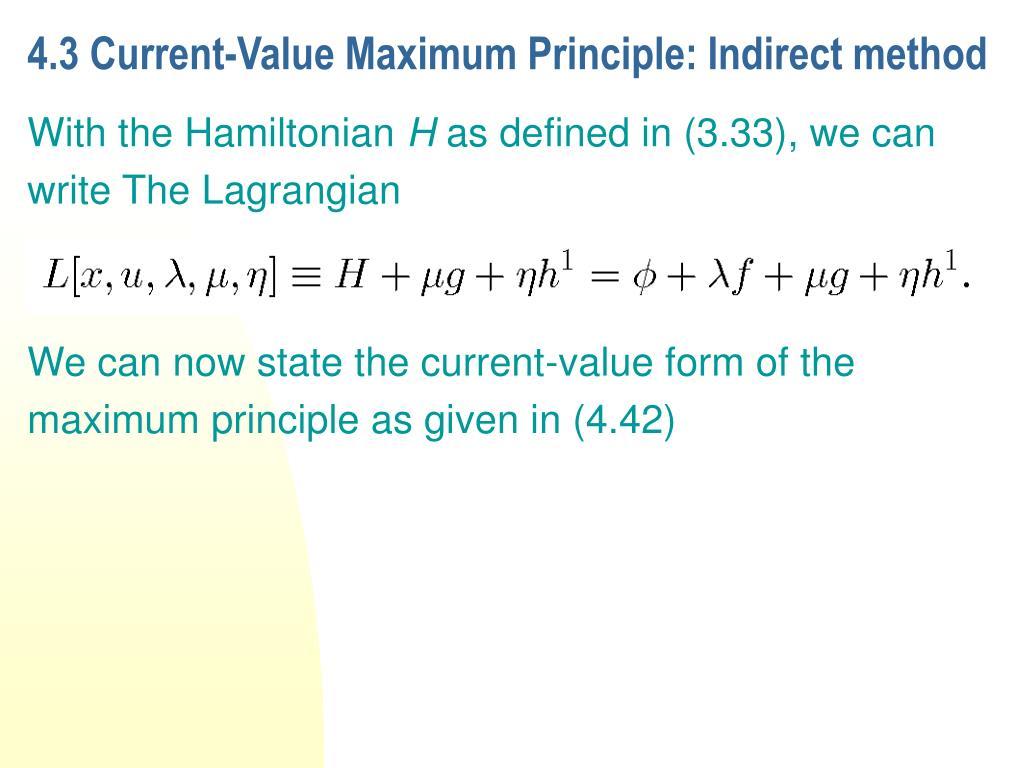 4.3 Current-Value Maximum Principle: Indirect method