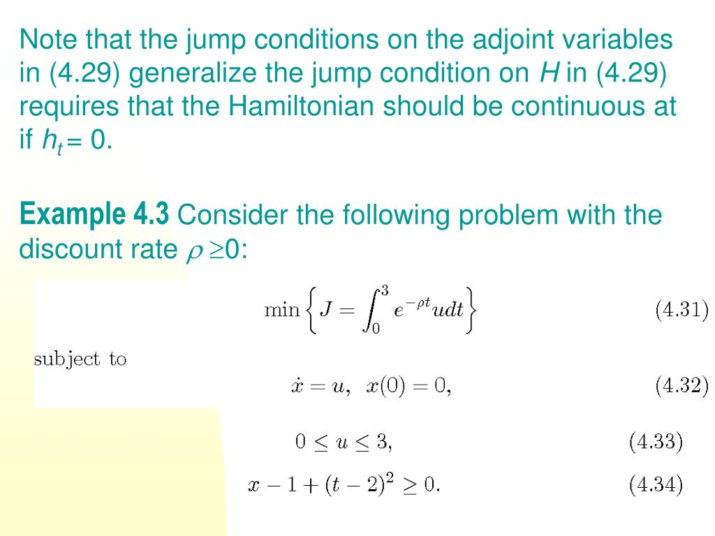 Note that the jump conditions on the adjoint variables in (4.29) generalize the jump condition on