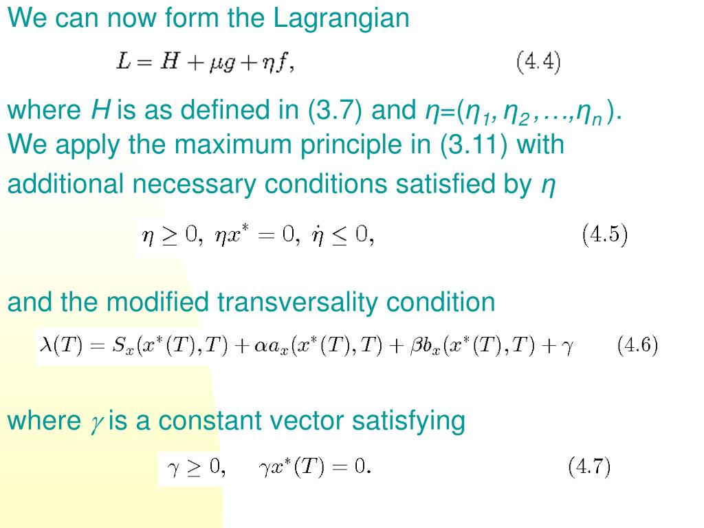 We can now form the Lagrangian