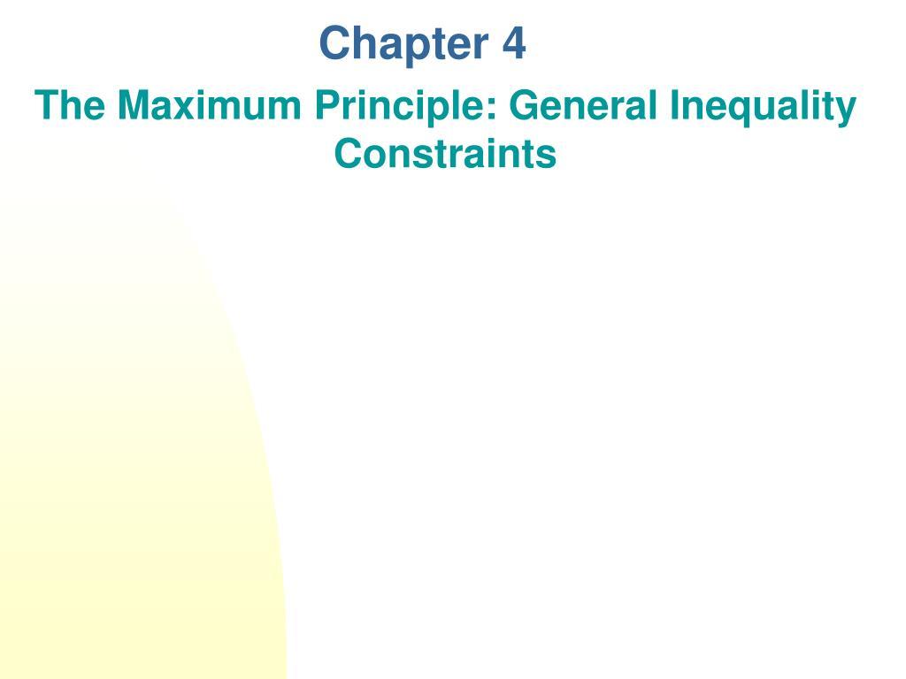 The Maximum Principle: General Inequality Constraints