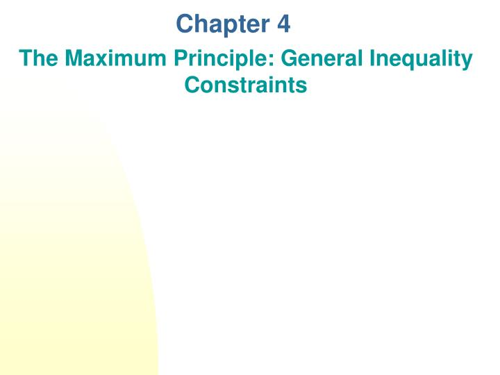 The maximum principle general inequality constraints l.jpg