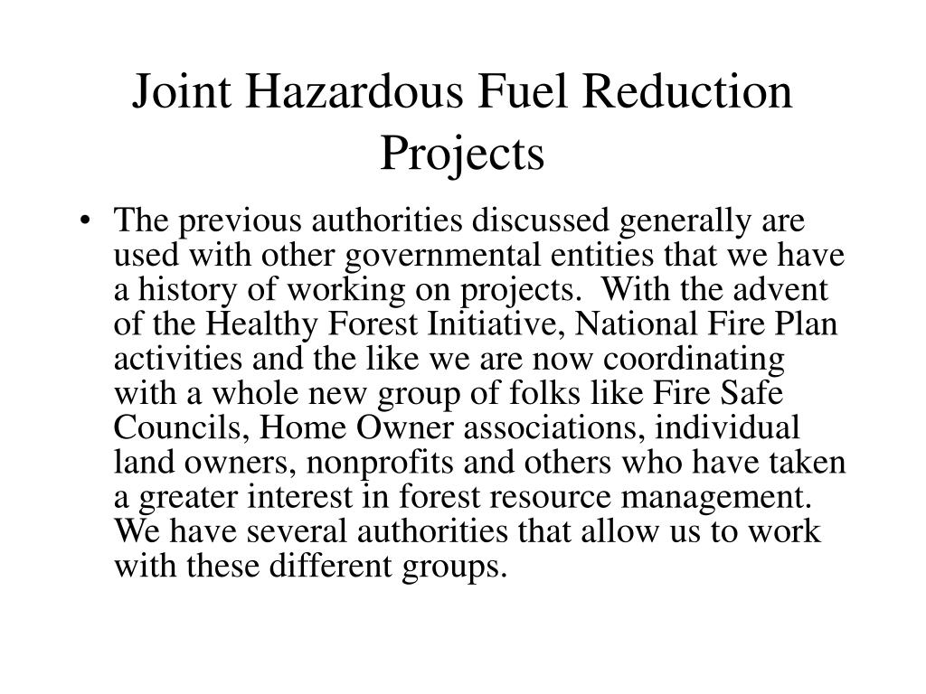 Joint Hazardous Fuel Reduction Projects