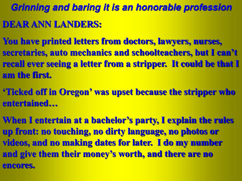 Grinning and baring it is an honorable profession