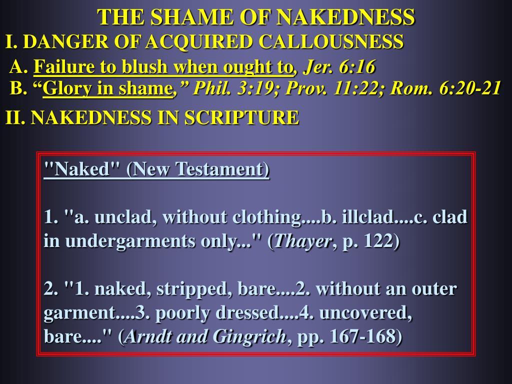 THE SHAME OF NAKEDNESS