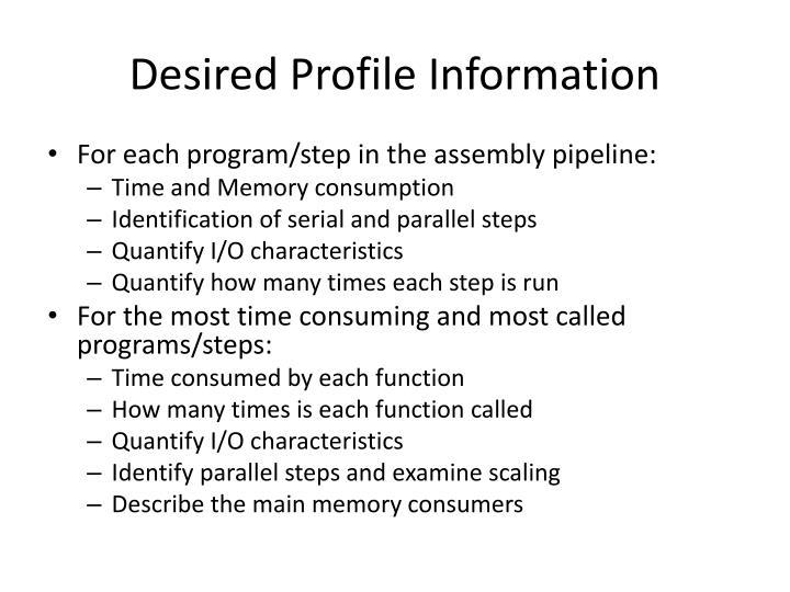 Desired Profile Information
