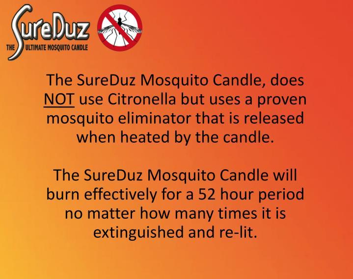 The SureDuz Mosquito Candle, does