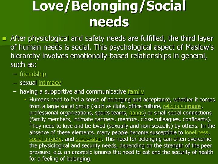 Love/Belonging/Social needs