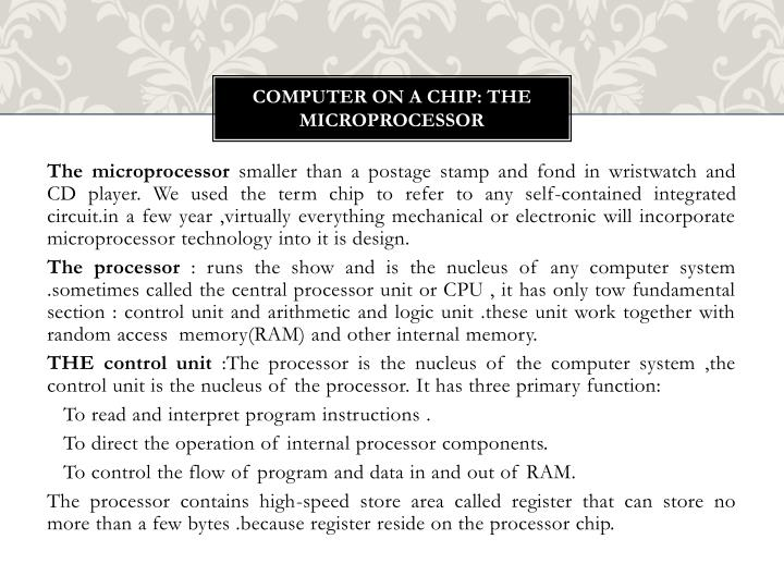 Computer on a chip: The microprocessor