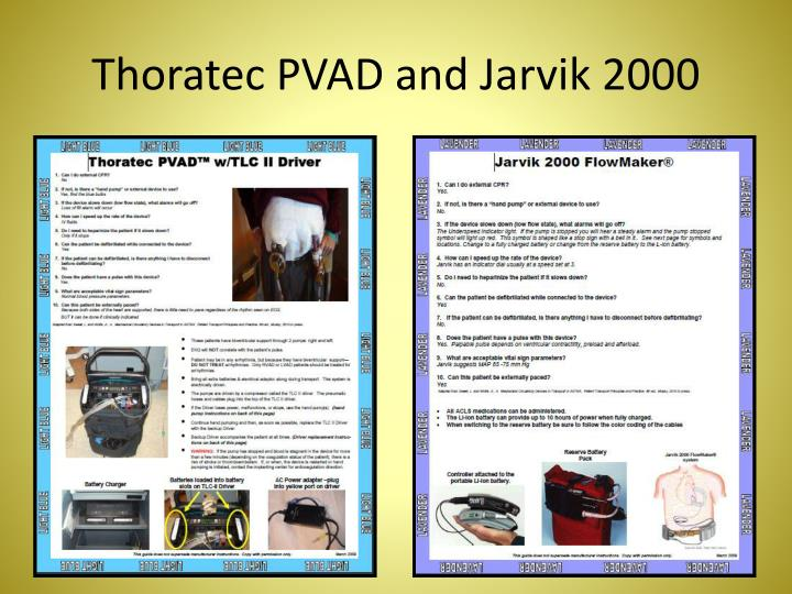 Thoratec PVAD and Jarvik 2000