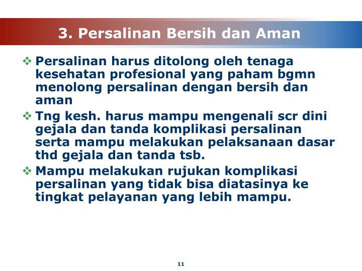 3. Persalinan Bersih dan Aman
