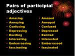 pairs of participial adjectives