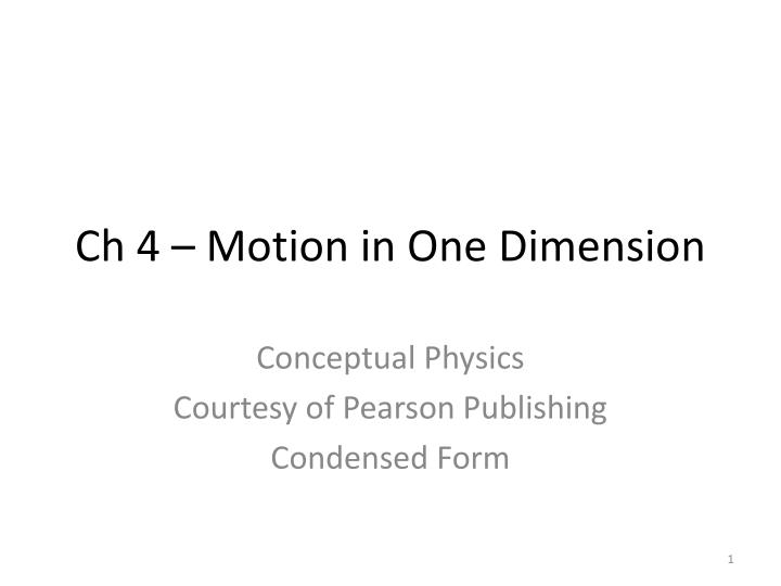 Ch 4 – Motion in One Dimension