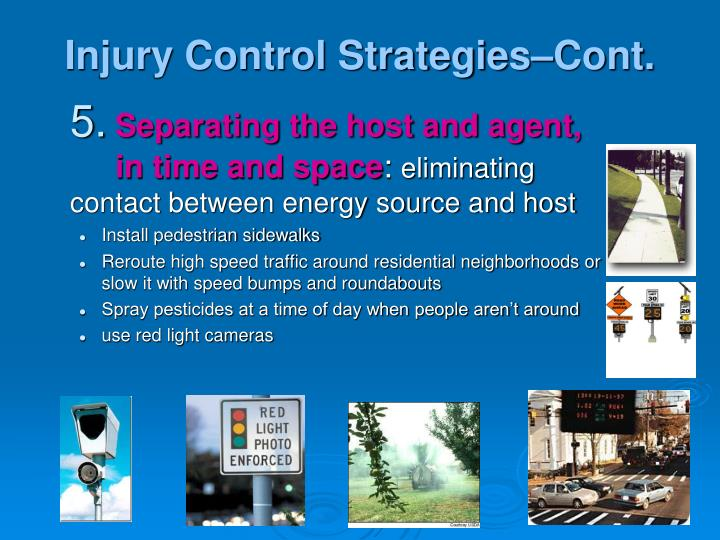 Injury Control Strategies–Cont.