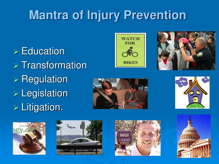 Mantra of Injury Prevention