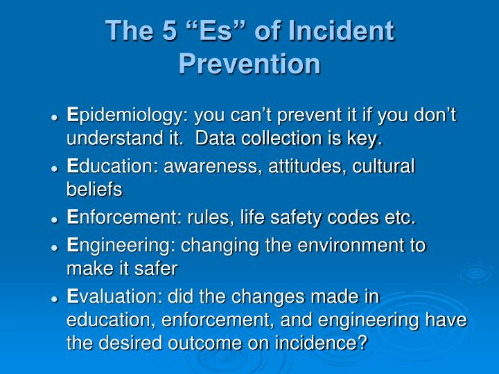"The 5 ""Es"" of Incident Prevention"