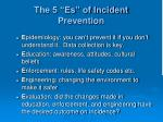 the 5 es of incident prevention