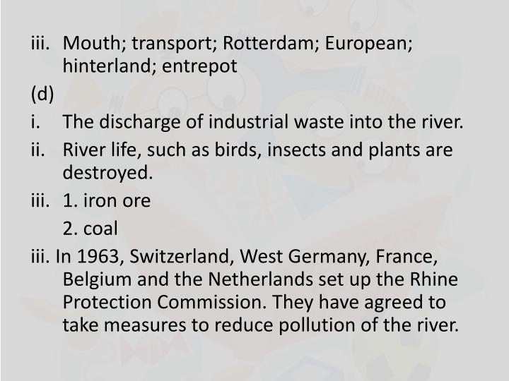 Mouth; transport; Rotterdam; European; hinterland;