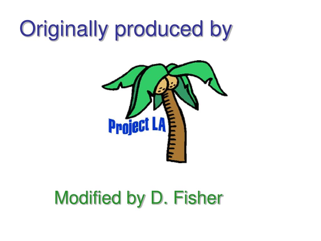 Originally produced by