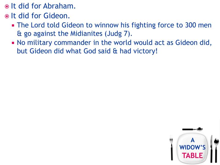 It did for Abraham.