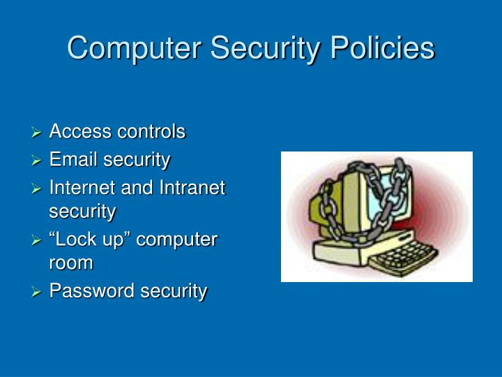 Computer Security Policies