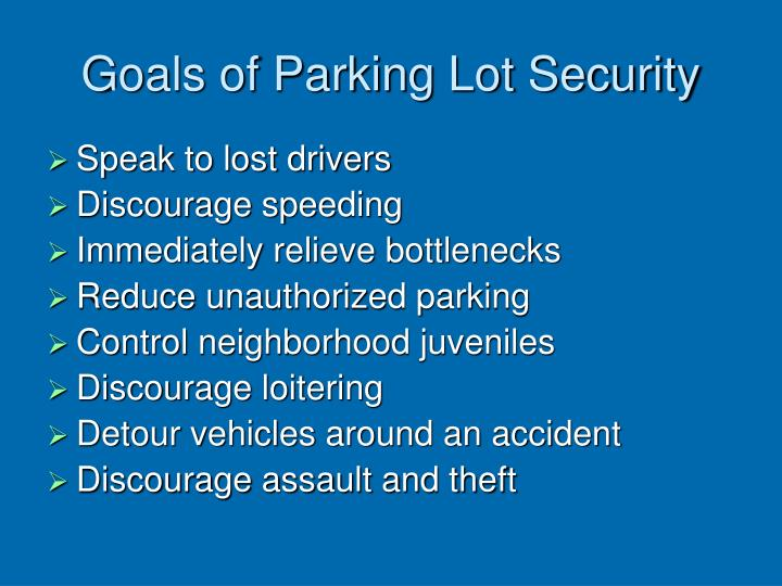 Goals of Parking Lot Security