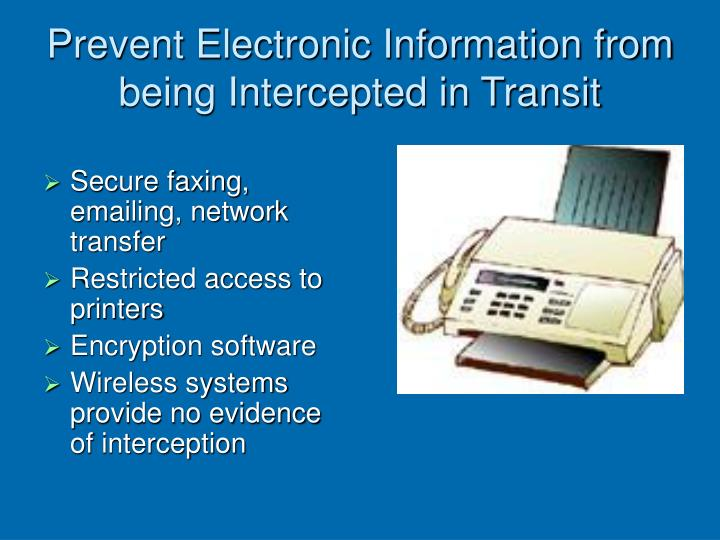 Prevent Electronic Information from being Intercepted in Transit