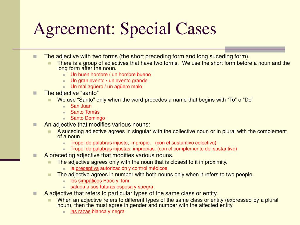 Agreement: Special Cases