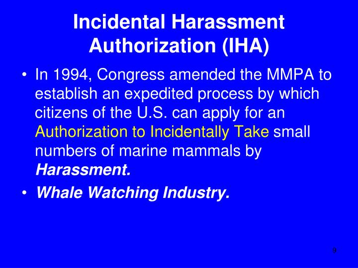 Incidental Harassment Authorization (IHA)