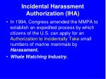incidental harassment authorization iha