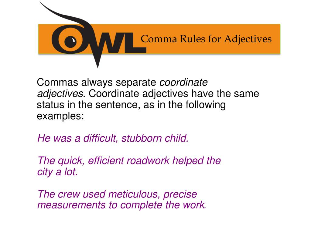 Comma Rules for Adjectives