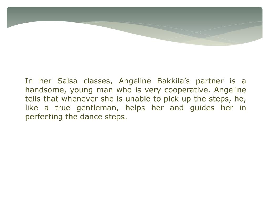 In her Salsa classes, Angeline