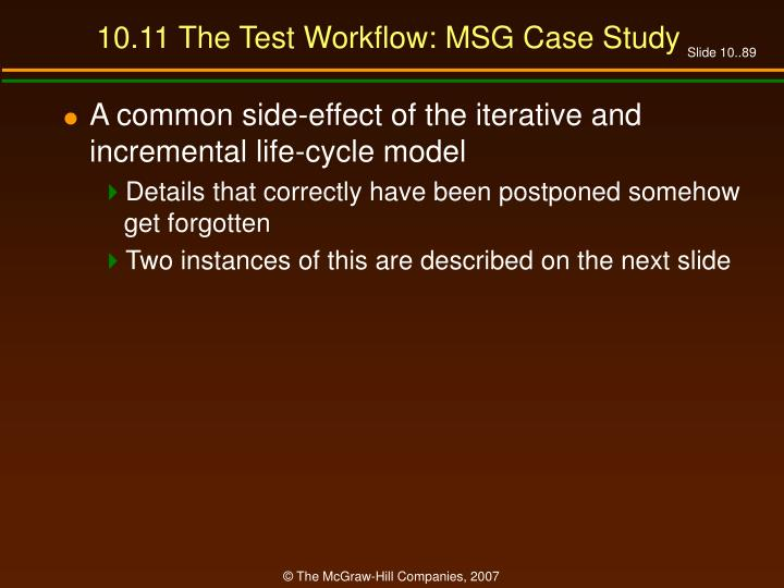 10.11 The Test Workflow: MSG Case Study